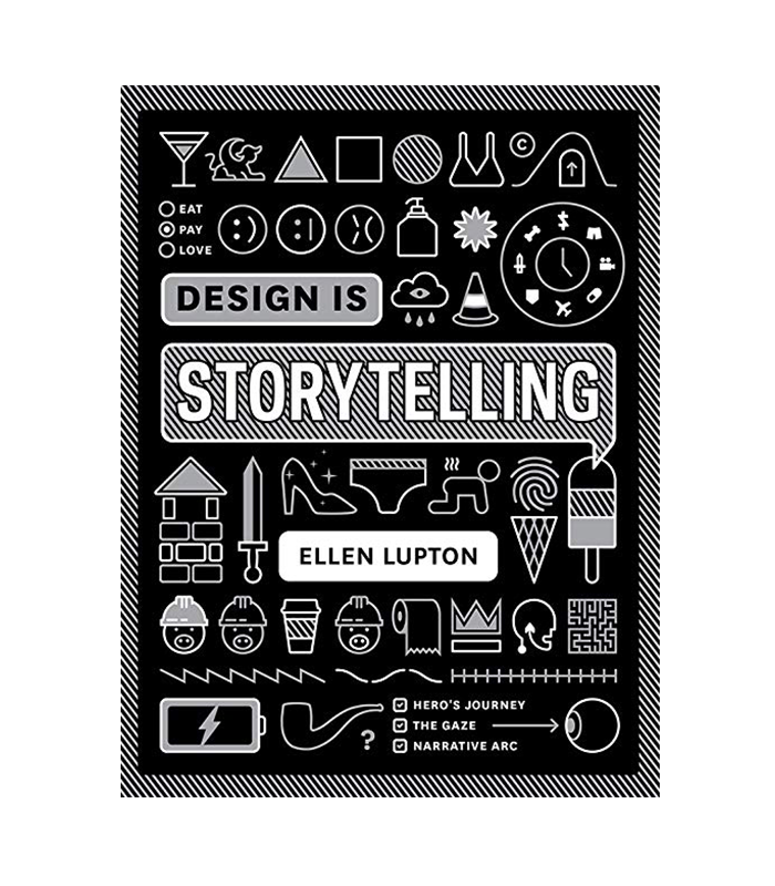 rahul-bhogal-books-design-is-story-telling-ellen-lupton