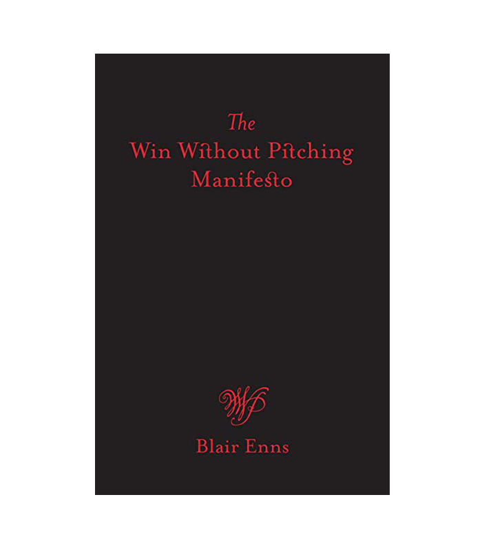 rahul-bhogal-books-win-without-pitching-manifesto-blair-enns